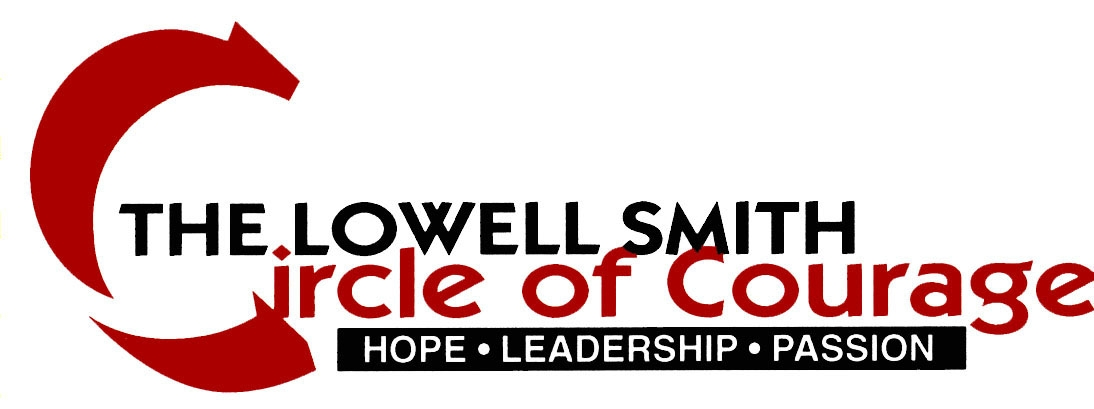 Lowell Smith Circle of Courage (Presenting)